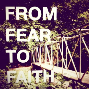 From-Fear-to-Faith
