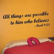 All thing as possible - Mark 9v23