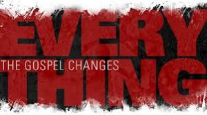 the-gospel-changes-everything