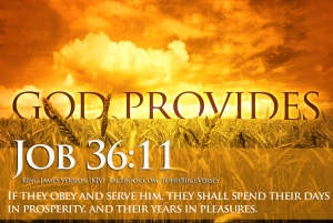 God Provides Job 36v11