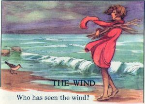 The wind-who has seen the wind