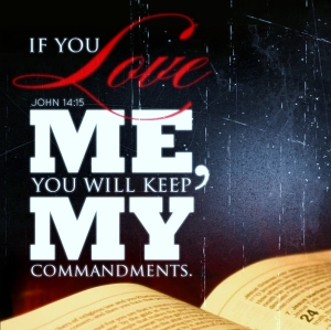 if you love me keep my commandments
