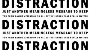 distraction meaningless message