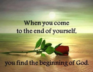 end of self beginning of God