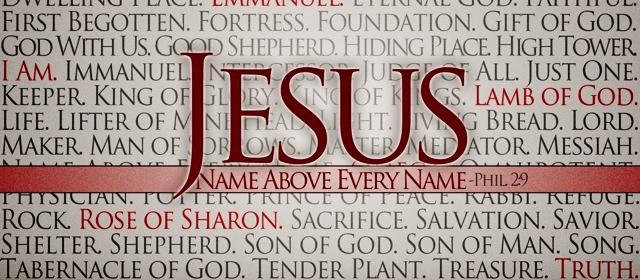 Jesus name above every name