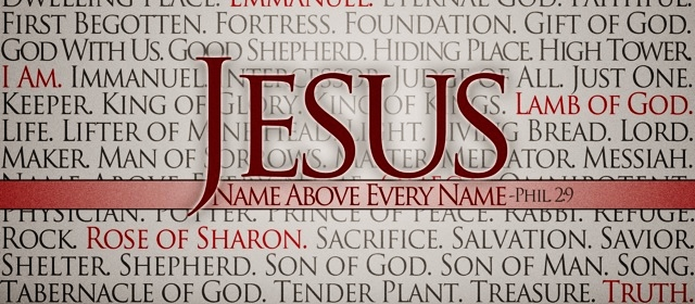 Jesus name above every name