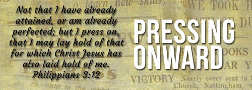 pressing onward