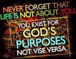Life is about God