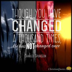 charles-spurgeon-quote-god-does-not-change