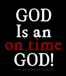 god-is-an-on-time-god