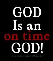god-is-an-on-time-god